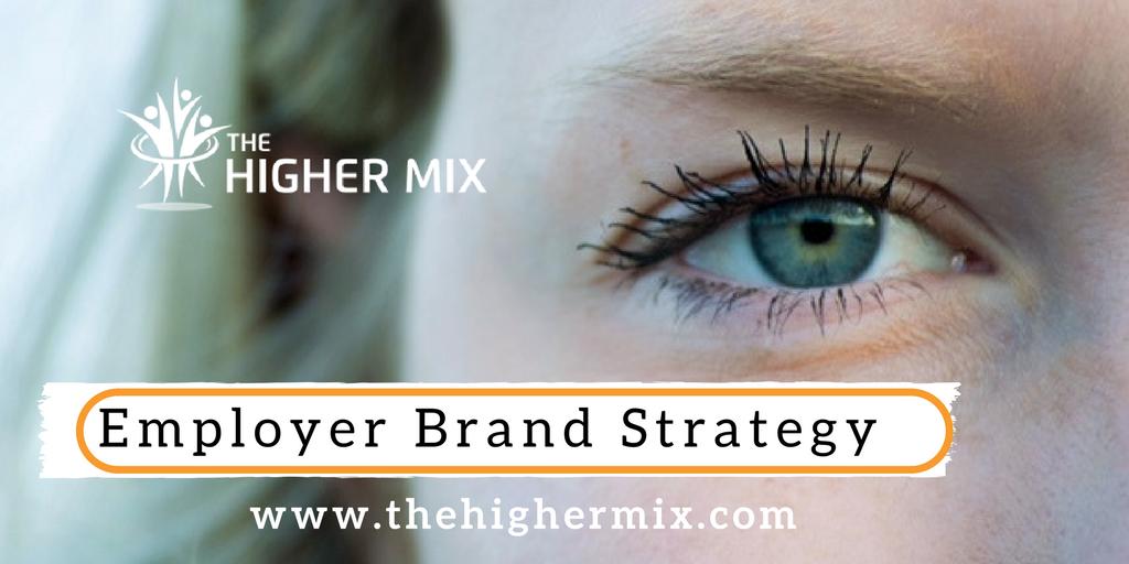 Employer Branding Best Practice, Employer Branding Blog The Higher Mix